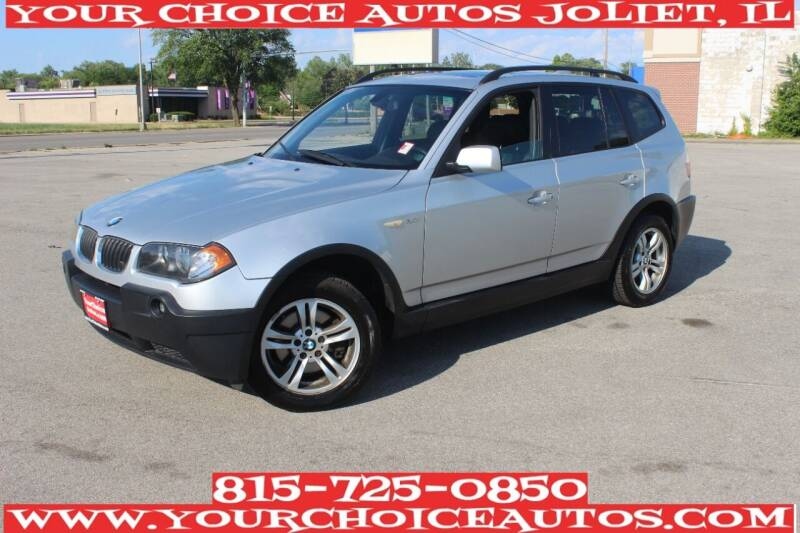 2005 BMW X3 for sale at Your Choice Autos - Joliet in Joliet IL