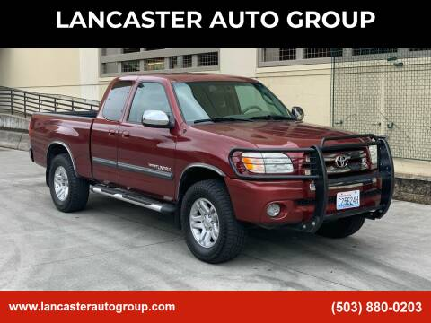 2005 Toyota Tundra for sale at LANCASTER AUTO GROUP in Portland OR
