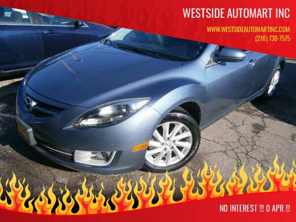 2012 Mazda MAZDA6 for sale at WESTSIDE AUTOMART INC in Cleveland OH