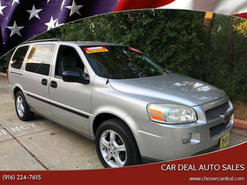 2007 Chevrolet Uplander for sale at Car Deal Auto Sales in Sacramento CA