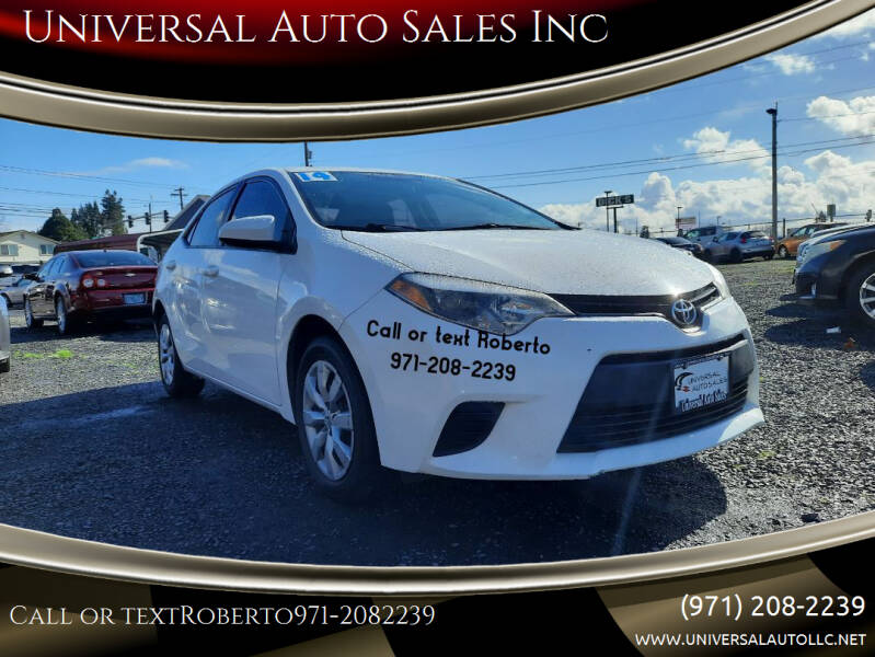 2014 Toyota Corolla for sale at Universal Auto Sales Inc in Salem OR
