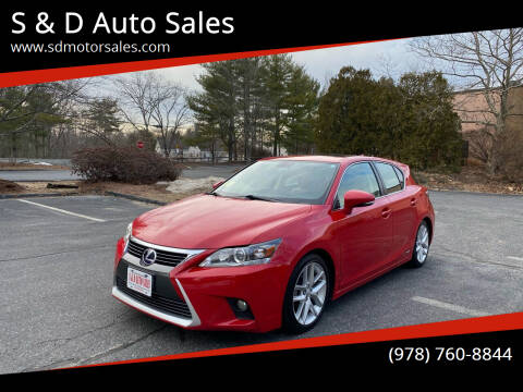 2014 Lexus CT 200h for sale at S & D Auto Sales in Maynard MA