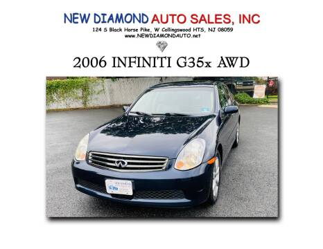 2006 Infiniti G35 for sale at New Diamond Auto Sales, INC in West Collingswood Heights NJ