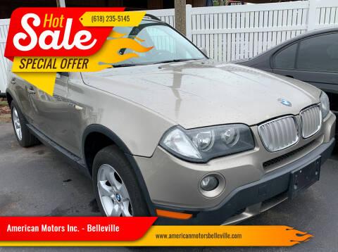 2007 BMW X3 for sale at American Motors Inc. - Belleville in Belleville IL