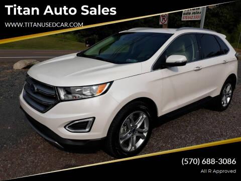 2018 Ford Edge for sale at Titan Auto Sales in Berwick PA