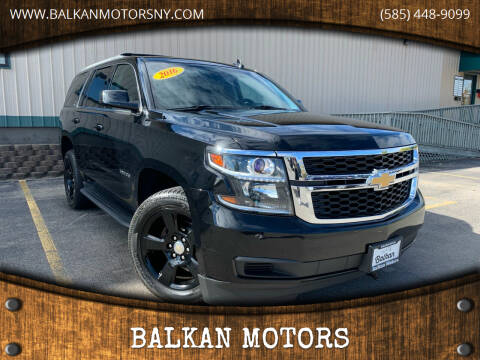 2016 Chevrolet Tahoe for sale at BALKAN MOTORS in East Rochester NY