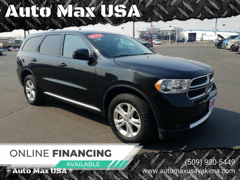 2013 Dodge Durango for sale at Auto Max USA in Yakima WA