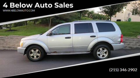 2006 Dodge Durango for sale at 4 Below Auto Sales in Willow Grove PA