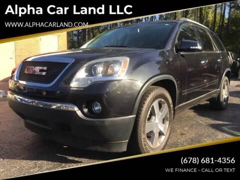 2012 GMC Acadia for sale at Alpha Car Land LLC in Snellville GA