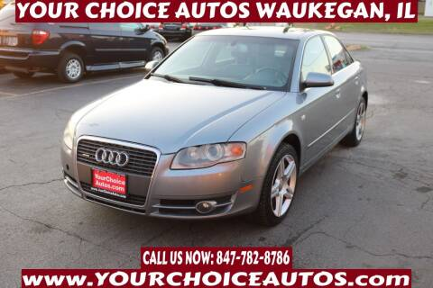 2006 Audi A4 for sale at Your Choice Autos - Waukegan in Waukegan IL