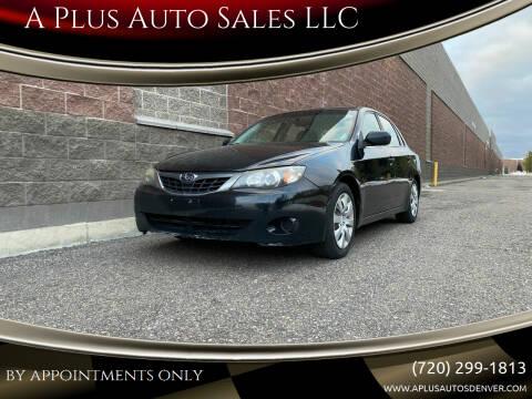 2008 Subaru Impreza for sale at A Plus Auto Sales LLC in Denver CO