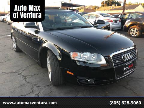 2007 Audi A4 for sale at Auto Max of Ventura - Automax 2 in Ventura CA