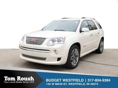 2012 GMC Acadia for sale at Tom Roush Budget Westfield in Westfield IN