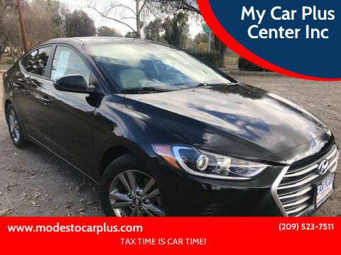 2017 Hyundai Elantra for sale at My Car Plus Center Inc in Modesto CA