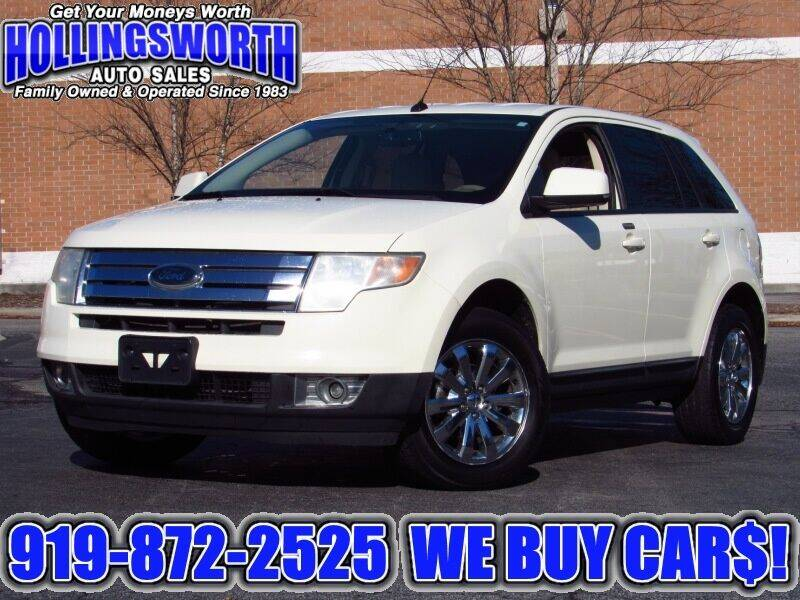 2007 Ford Edge for sale at Hollingsworth Auto Sales in Raleigh NC