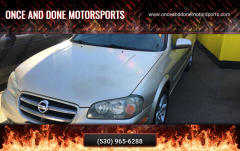 2002 Nissan Maxima for sale at Once and Done Motorsports in Chico CA