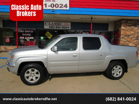 2006 Honda Ridgeline for sale at Classic Auto Brokers in Haltom City TX