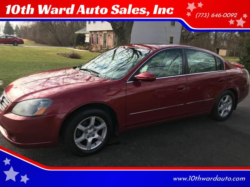 2005 Nissan Altima for sale at 10th Ward Auto Sales, Inc in Chicago IL