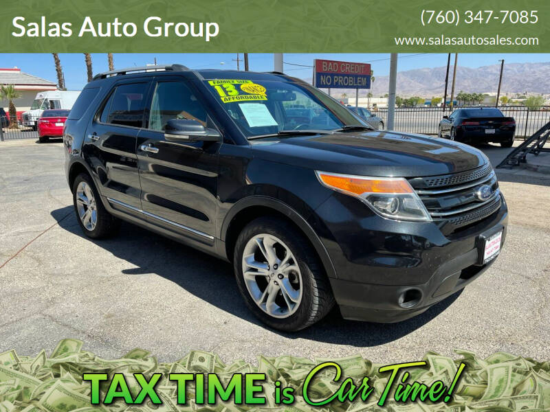 2013 Ford Explorer for sale at Salas Auto Group in Indio CA