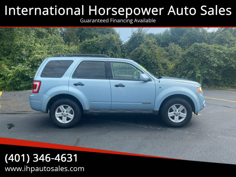 2008 Ford Escape Hybrid for sale at International Horsepower Auto Sales in Warwick RI