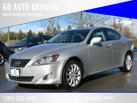 2006 Lexus IS 250 for sale at GO AUTO BROKERS in Bellevue WA
