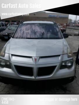 2005 Pontiac Aztek for sale at Carfast Auto Sales in Dolton IL