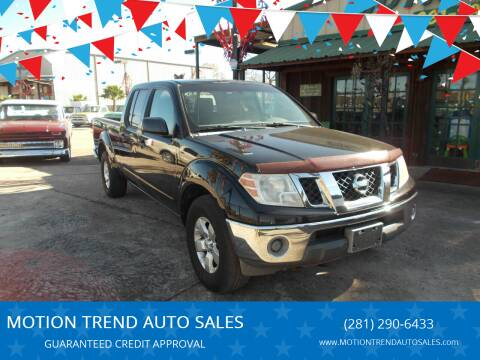 2009 Nissan Frontier for sale at MOTION TREND AUTO SALES in Tomball TX