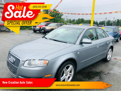 2006 Audi A4 for sale at New Creation Auto Sales in Everett WA