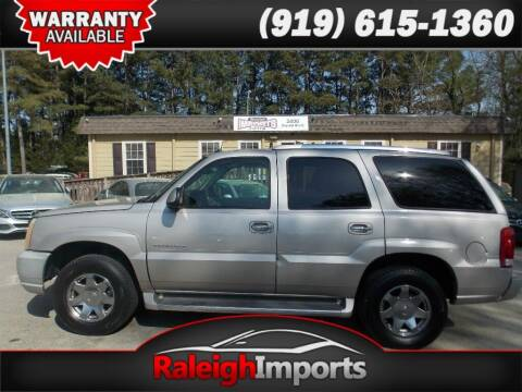2005 Cadillac Escalade for sale at Raleigh Imports in Raleigh NC
