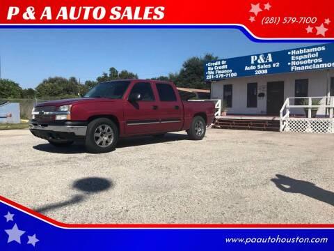 2005 Chevrolet Silverado 1500 for sale at P & A AUTO SALES in Houston TX
