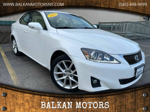 2012 Lexus IS 250 for sale at BALKAN MOTORS in East Rochester NY
