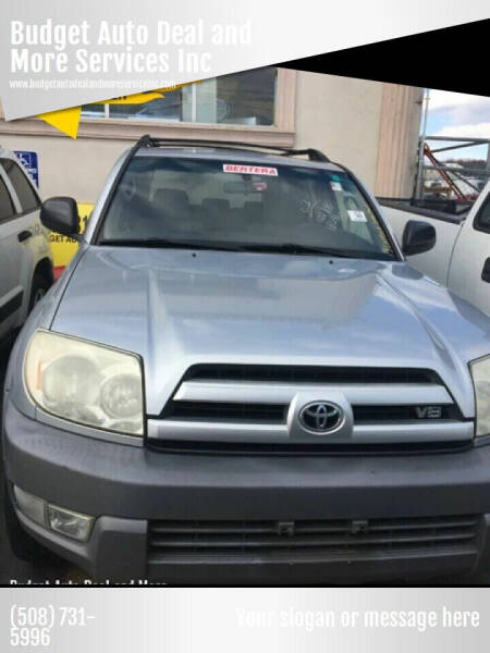 2003 Toyota 4Runner for sale at Budget Auto Deal and More Services Inc in Worcester MA