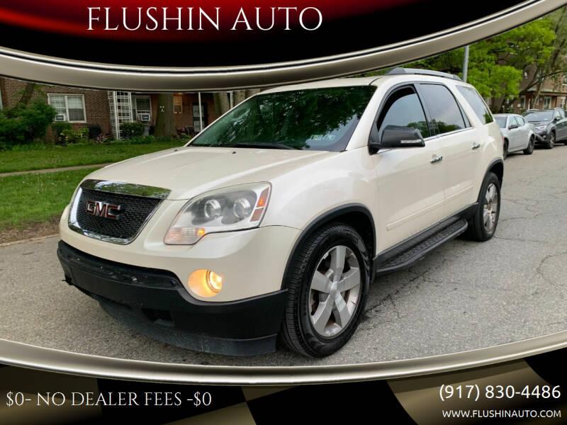 2011 GMC Acadia for sale at FLUSHIN AUTO in Flushing NY