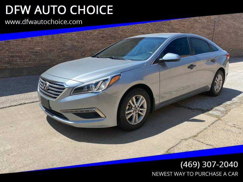 2015 Hyundai Sonata for sale at DFW AUTO CHOICE in Dallas TX