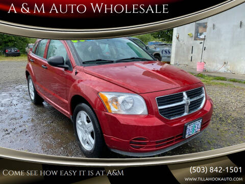 2008 Dodge Caliber for sale at A & M Auto Wholesale in Tillamook OR