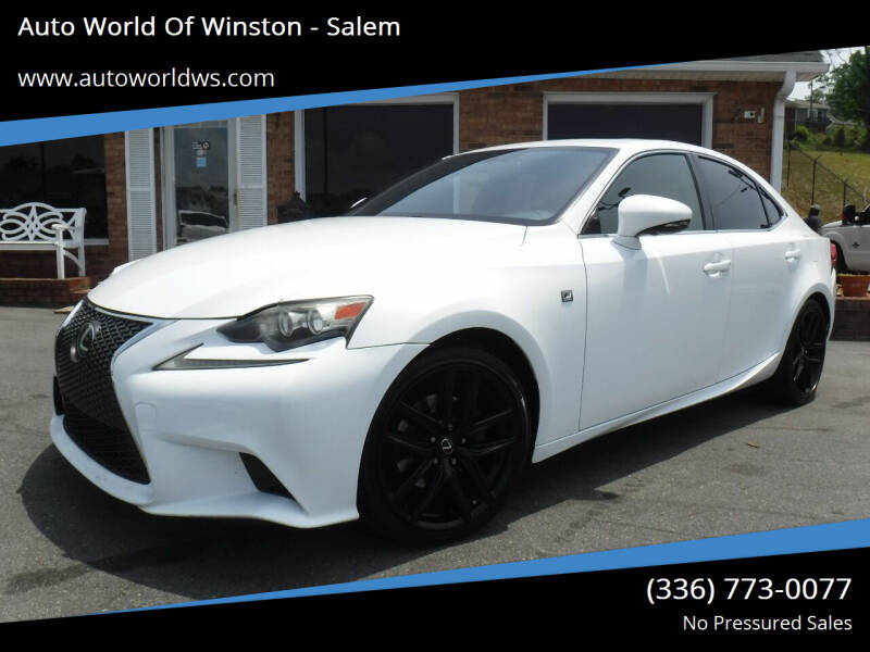 2014 Lexus IS 250 for sale at Auto World Of Winston - Salem in Winston Salem NC