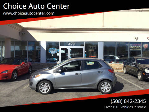 2013 Mazda MAZDA2 for sale at Choice Auto Center in Shrewsbury MA