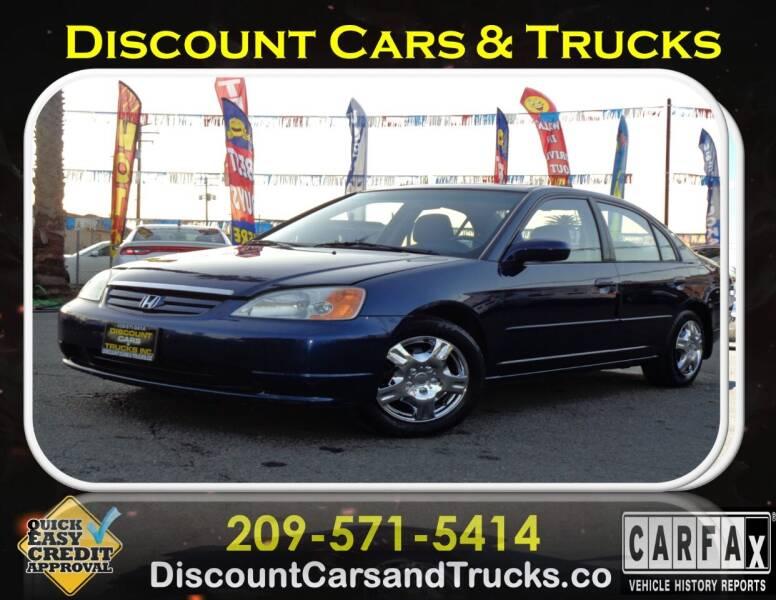 2002 Honda Civic for sale at Discount Cars & Trucks in Modesto CA