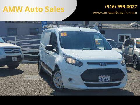 2015 Ford Transit Connect Cargo for sale at AMW Auto Sales in Sacramento CA
