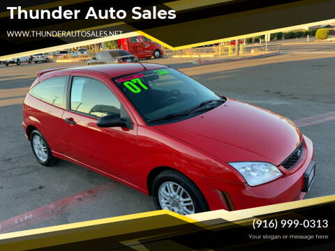 2007 Ford Focus for sale at Thunder Auto Sales in Sacramento CA