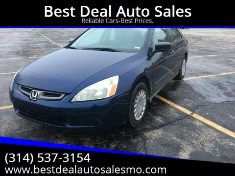 2005 Honda Accord for sale at Best Deal Auto Sales in Saint Charles MO