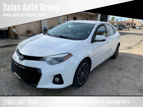 2015 Toyota Corolla for sale at Salas Auto Group in Indio CA