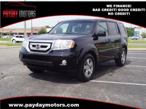 2011 Honda Pilot for sale at Payday Motors in Wichita KS