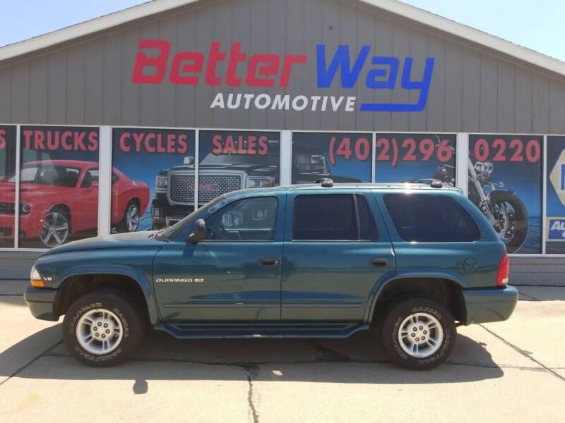 2000 Dodge Durango for sale at Betterway Automotive Inc in Plattsmouth NE