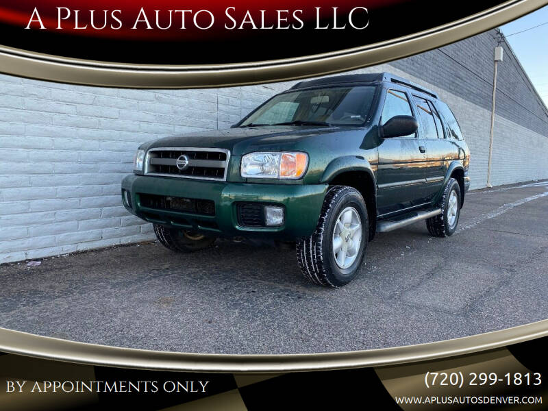2002 Nissan Pathfinder for sale at A Plus Auto Sales LLC in Denver CO