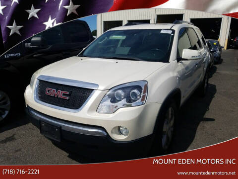 2010 GMC Acadia for sale at MOUNT EDEN MOTORS INC in Bronx NY