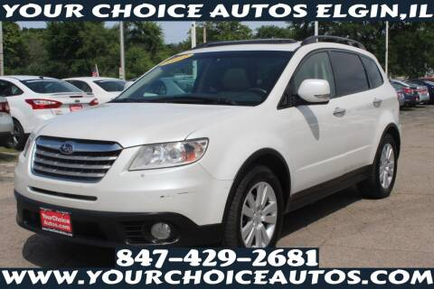 2011 Subaru Tribeca for sale at Your Choice Autos - Elgin in Elgin IL