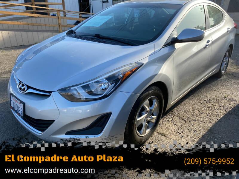 2015 Hyundai Elantra for sale at El Compadre Auto Plaza in Modesto CA