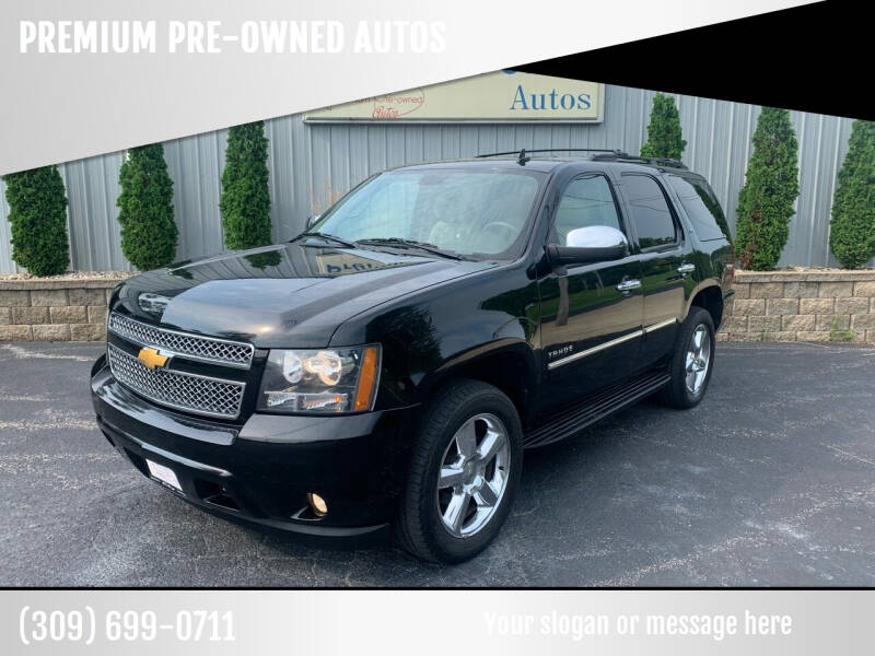 2013 Chevrolet Tahoe for sale at PREMIUM PRE-OWNED AUTOS in East Peoria IL