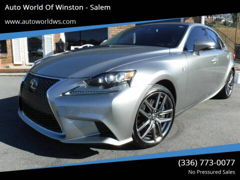 2015 Lexus IS 350 for sale at Auto World Of Winston - Salem in Winston Salem NC